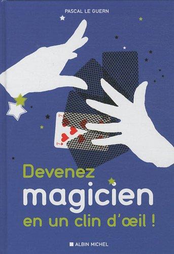 9782226217646: Devenez magicien en un clin d'oeil
