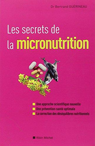 9782226217691: Secrets de La Micronutrition (Les) (Sante) (French Edition)