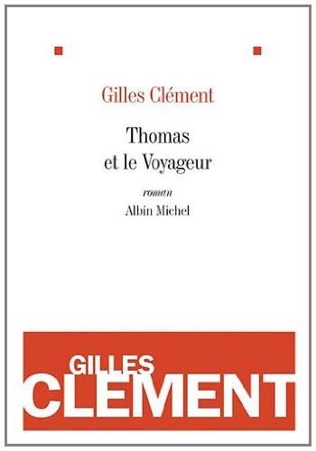 9782226218650: Thomas et le Voyageur : Esquisse du jardin planétaire