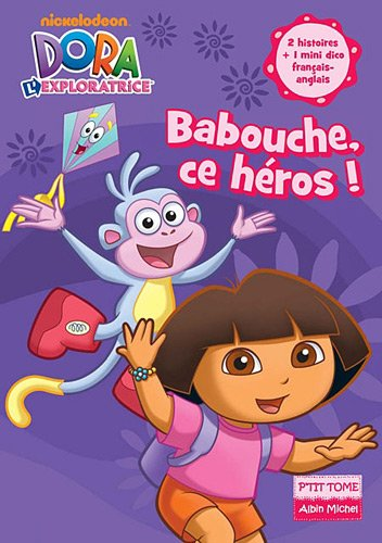 Babouche, ce héros ! (French Edition): Albin Michel