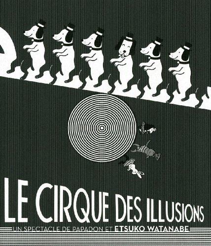 9782226219947: Le cirque des illusions : Un spectacle de papadon