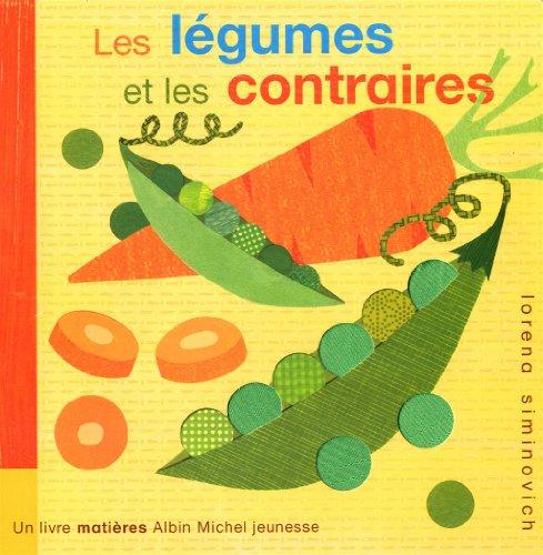 9782226220059: Les légumes et les contraires (French Edition)