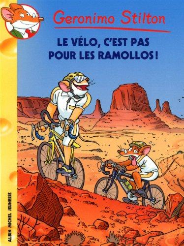 9782226220134: Geronimo Stilton, Tome 57 : Le vélo, c'est pas pour les ramollos !