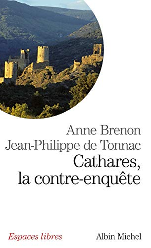 9782226220516: Cathares, La Contre-Enquete (Collections Spiritualites) (French Edition)