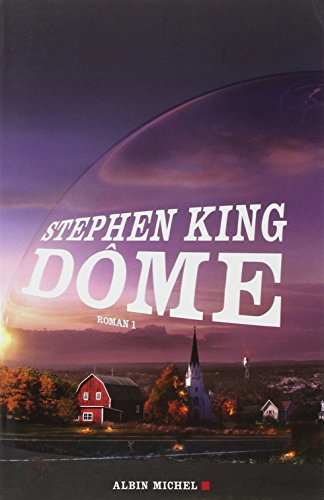 9782226220585: Dome - Tome 1 (Romans, Nouvelles, Recits (Domaine Etranger)) (English and French Edition)