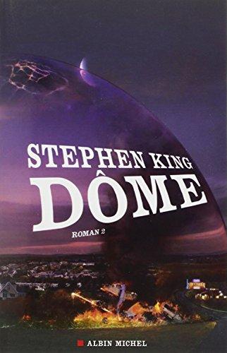 9782226220592: Dome - Tome 2 (Romans, Nouvelles, Recits (Domaine Etranger)) (French Edition)