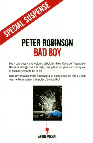 Bad Boy (Collections Litterature) (French Edition): Robinson, Peter