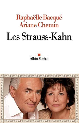Les Strauss-Kahn: Raphaëlle Bacquà Ariane Chemin