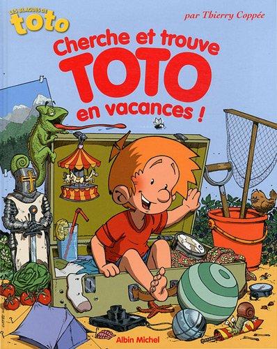 9782226221049: Cherche et trouve Toto en vacances !