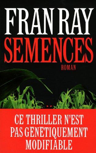 Semences: Ray, Fran