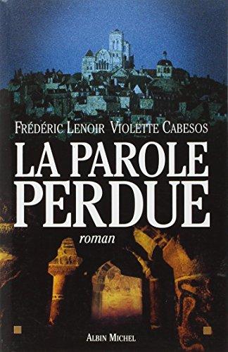 9782226221445: La parole perdue (Romans, Nouvelles, Recits (Domaine Francais))