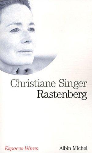 9782226221544: Rastenberg (Collections Spiritualites) (French Edition)