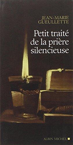 9782226221551: Petit trait� de la pri�re silencieuse
