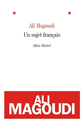 Un sujet français (French Edition): Ali Magoudi