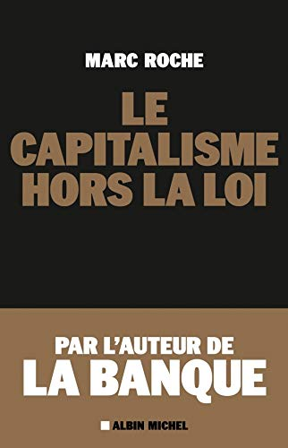 9782226230553: Le capitalisme hors la loi