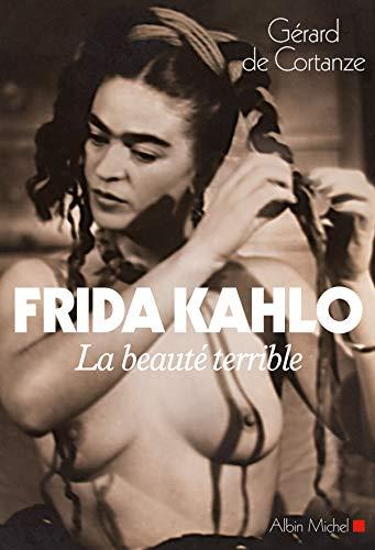 9782226230591: Frida Kahlo: La beauté terrible (Essais - Documents)