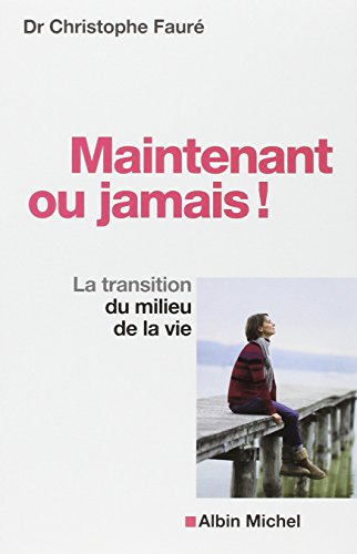 9782226230720: Maintenant ou jamais ! (French Edition)