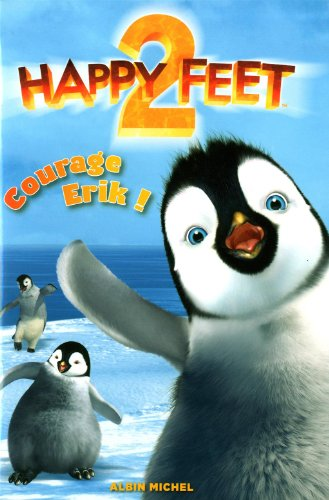 Happy feet 2 - Courage Erik !: Warner Bros