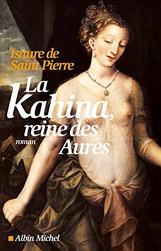 9782226231574: la Kahina, reine des Aurès