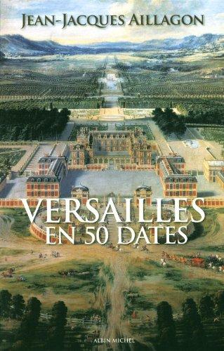 Versailles en 50 dates [Nov 09, 2011]: Jean-Jacques Aillagon
