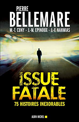 9782226238702: issue fatale ; 75 histoires inexorables (édition 2012)