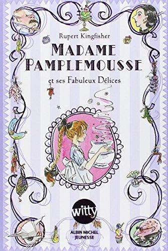 9782226239822: Madame Pamplemousse et ses fabuleux délices