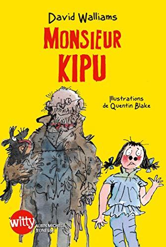 9782226240453: Monsieur Kipu - Prix Tam-Tam - J'aime Lire 2014