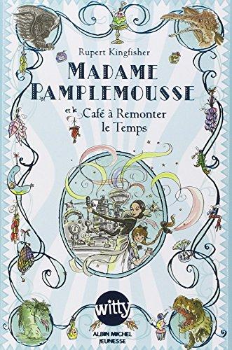 9782226240460: Madame Pamplemousse, Tome 2 : Madame pamplemousse et le café à remonter le temps