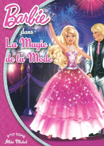 Barbie et la magie de la mode: Albin Michel