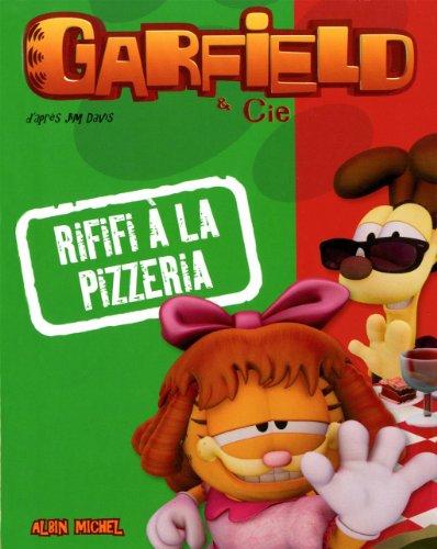 9782226241184: Garfield & Cie : Rififi à la pizzeria