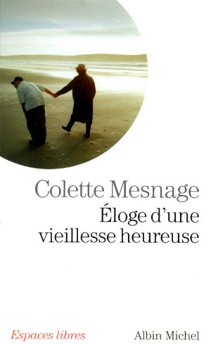 Éloge d'une vieillesse heureuse - N° 238: Mesnage, Colette