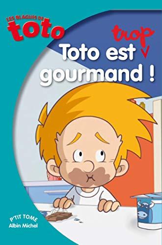 9782226242648: Les Blagues de Toto, Tome 14 : Toto est trop gourmand (P'tit tome)