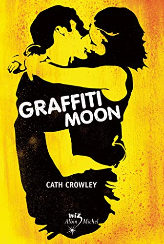 9782226242754: Graffiti Moon (Wiz)