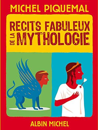 9782226242815: Récits fabuleux de la mythologie (A.M. ALB.ILL.C.)