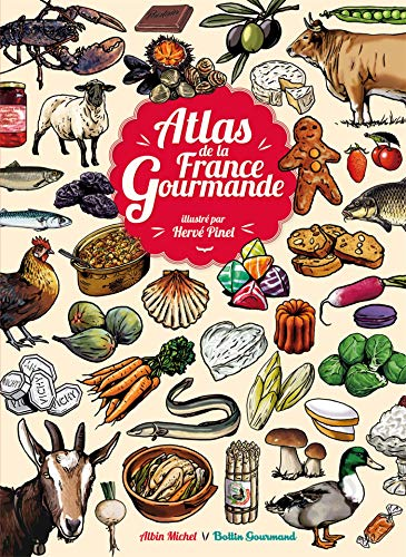 9782226242839: Atlas de la France gourmande