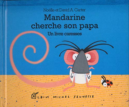9782226243379: Mandarine cherche son papa - Edition grand-format