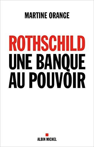 9782226243836: Rothschild, une banque au pouvoir