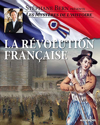 La révolution française: Bern, Stéphane