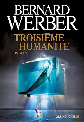 9782226244222: Troisième humanité: Tome 1 (A.M. ROM.FRANC)