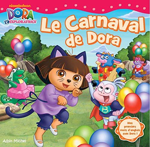 9782226244772: Le carnaval de Dora : Mes premiers mots d'anglais avec Dora !