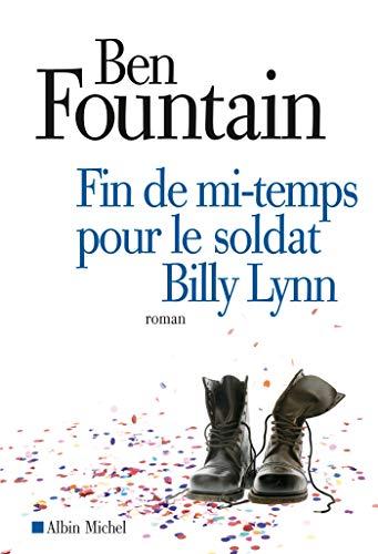 9782226245182: Fin de mi-temps pour le soldat Billy Lynn