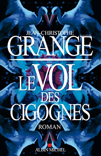 9782226245212: Le Vol des cigognes (A.M.THRIL.POLAR)