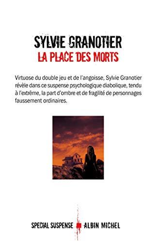 La place des morts: Granotier, Sylvie