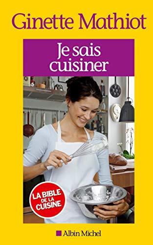 9782226245731: Je sais cuisiner - Nouvelle édition