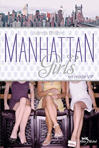 9782226247537: Manhattan Girls, Tome 3 : En mode vip (Wiz)