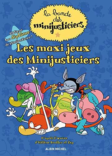 9782226247643: Les maxi jeux des minijusticiers (livres d'activités) -Les minijusticiers