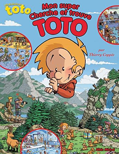 Mon super Cherche et trouve Toto: Coppée, Thierry