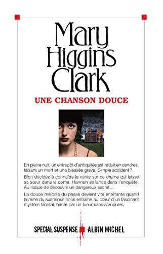 Une chanson douce: Higgins Clark, Mary