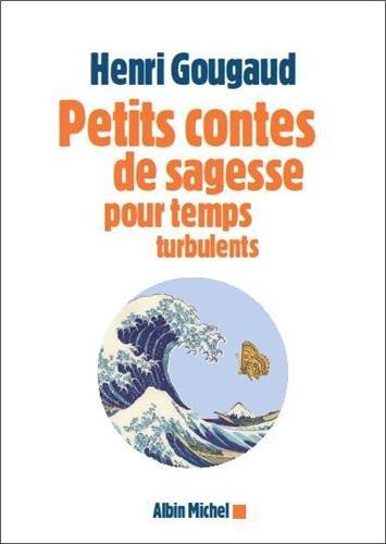 9782226248336: Petits contes de sagesse pour temps turbulents (A.M. ROM.FRANC)