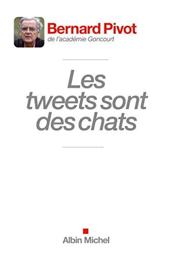 9782226248527: Les tweets sont des chats